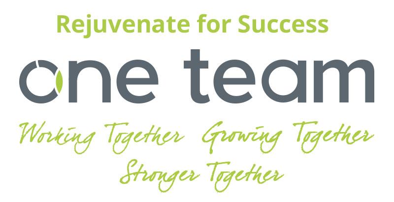Rejuvenate for Success. One Team working together, growing together, stronger together
